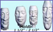 moldb- Two 1 ½ - inch long faces, One 2-inch long faces, One 2 ½ - inch long face